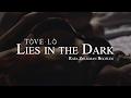 Tove Lo - Lies In The Dark (Rafa Zoukman Bootleg)
