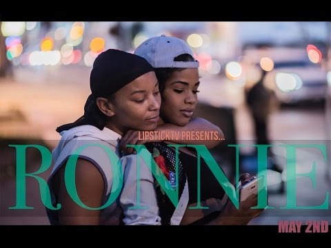 """""""Ronnie"""" New Lesbian Series Out Now!!!! - YouTube"""