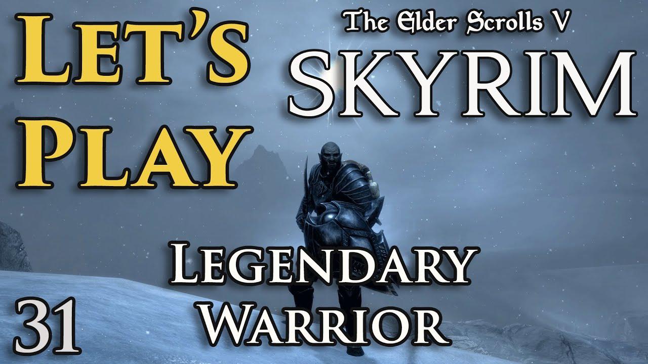 Download Let's Play: Skyrim - Legendary Warrior - EP 31