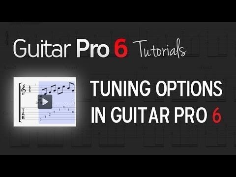 Chap. 2 - 3 Tuning options in Guitar Pro 6