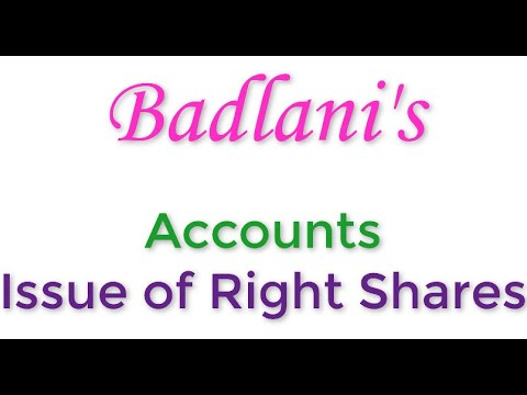 Accounts : Issue of Right Shares