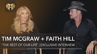 Tim McGraw & Faith Hill  'The Rest Of Our Life' | Exclusive Interview