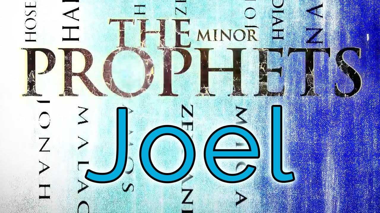 who was the prophet joel