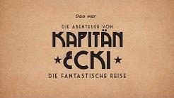 Tropical Islands - Kapitän Ecki: Die fantastische Reise (Erzählfilm)