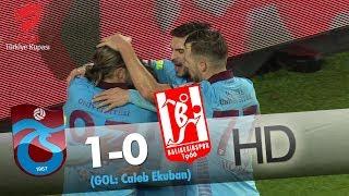 Trabzonspor: 1 - Balıkesirspor Baltok: 0 | Gol: Caleb Ekuban