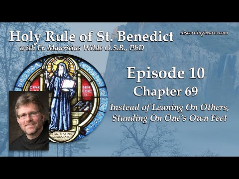 HR#10 – The Holy Rule of St. Benedict w/ Fr. Mauritius Wilde