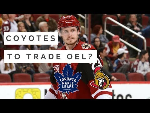 NHL Trade Talk - Coyotes to trade OEL? Leafs, Sens, Habs, Oilers?
