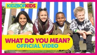 KIDZ BOP Kids - What Do You Mean? (KIDZ BOP)