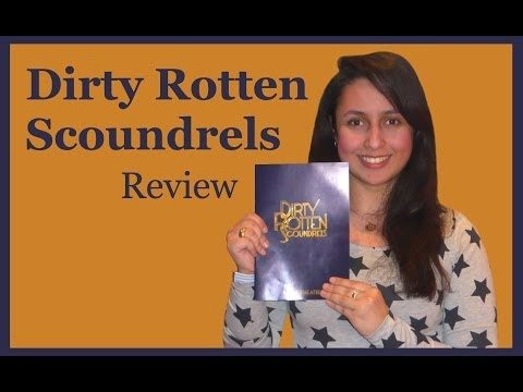 Dirty Rotten Scoundrels @ Savoy Theatre - Review