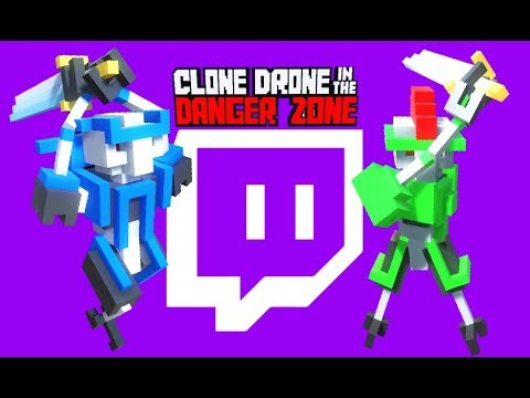 VIEWERS DESTROY BLITZ in TWITCH MODE! - ! - Clone Drone in the Danger Zone Gameplay
