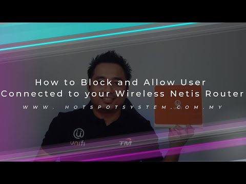 How to Block and Allow User Connected to your Wireless Netis Router