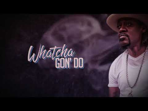 Eric Gales - Whatcha Gon' Do (Official Lyric Video) Mp3
