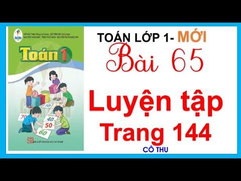 Bài 65 Luyện tập trang 144 | Toán lớp 1 sách Cánh Diều| Cô Thu