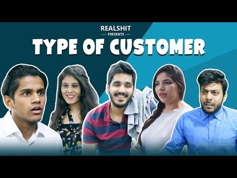 Types of customers | RealSHIT
