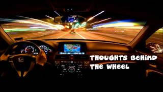 Thoughts Behind the Wheel 8-28-15