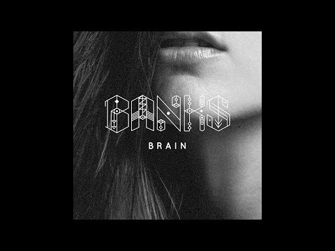 BANKS - Brain (Prod. By Shlohmo) (HQ Audio)