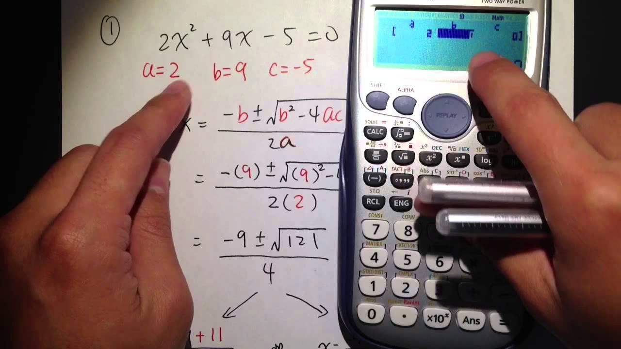Quadratic Formula (Q1.) w/ calculator Casio fx 115 es plus - YouTube