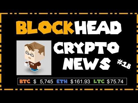BLOCKHEAD Weekly CryptoCurrency News – Week 18 2019