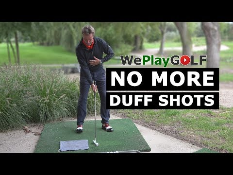 Golf Practice: Get rid of your DUFF shots – Don't hit the ground before the golfball