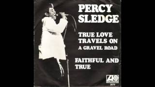 Percy Sledge - True Love Travels On A Gravel Road