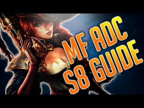 Bester ADC! MISS FORTUNE GUIDE GERMAN! MF S8 [Deutsch]
