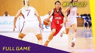 Latvia v China - R.o.16 - Full Game - FIBA U17 Women