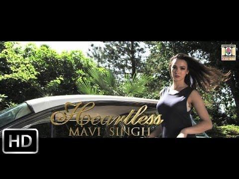 HEARTLESS - OFFICIAL VIDEO - MAVI SINGH
