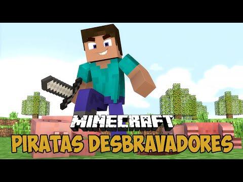 Minecraft - Piratas DESBRAVADORES