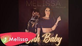 Melissa Feat Rob Dollaz - Aghla Min Oyouni  ( O Baby Do U Love Me ) / ميليسا - أغلى من عيوني