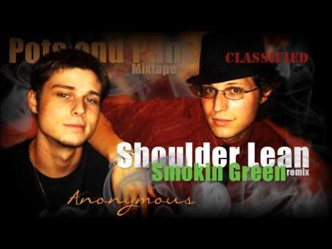 Smokin' Green (shoulder lean remix)