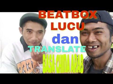 translate-bahasa-china-arab-&-beat-box