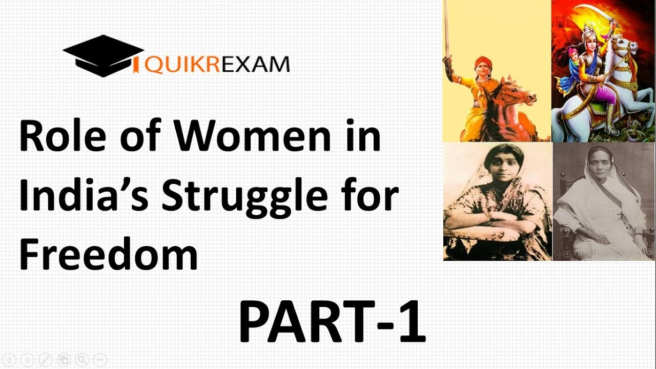 Role of Women in India's Struggle for Freedom Part 1 - YouTube