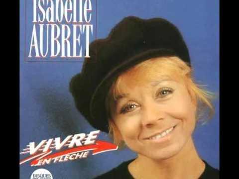 Isabelle Aubret - Vivre en flèche   ( Jean Vasca )
