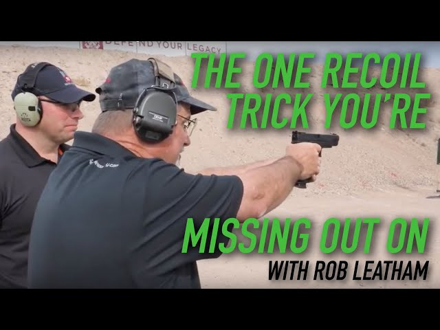 The One Recoil Trick You're Missing Out On – Rob Leatham – XDm Elite