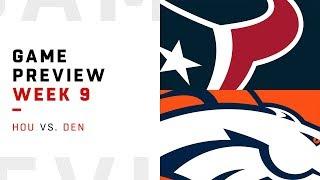 Houston Texans vs. Denver Broncos | Week 9 Game Preview | Move the Sticks