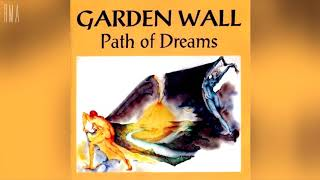 Garden Wall - Path of Dreams (Full album HQ)