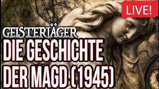 Geisterjäger - Die Geschichte der Magd 1945 ( Artikel 13 #saveyourinternet  )