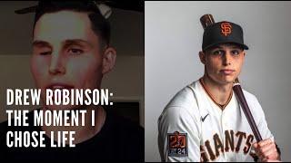 DREW ROBINSON: THE MOMENT I CHOSE LIFE