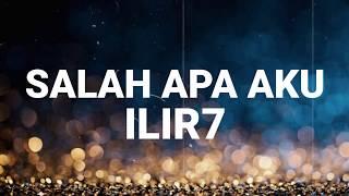 Download Mp3 Ilir7 - Salah Apa Aku Cover Monica Ft Dimas Gepenk  Lyrics