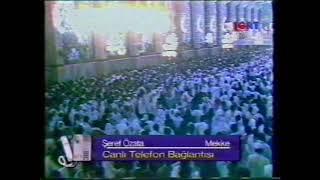 Şeref Özata Mekke Notları 1995