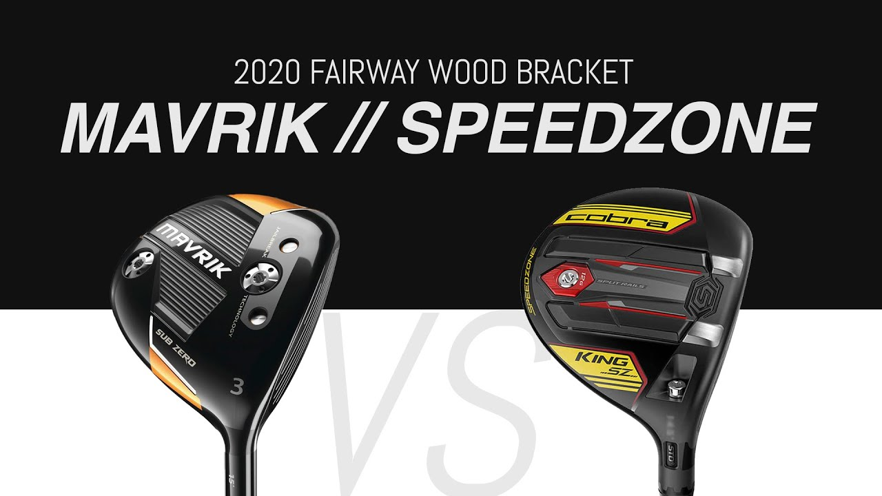 Callaway Mavrik SZ VS. Cobra Speedzone // 2020 Fairway Wood Bracket