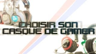 CHOISIR LE BON CASQUE GAMER - Capetlevrai