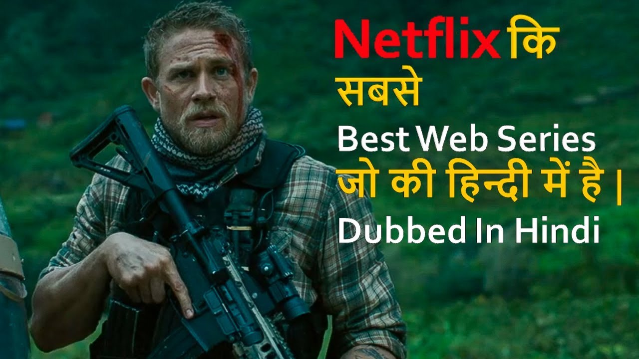 Download Top 10 Best Web Series Dubbed In Hindi On Netflix