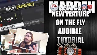 MADDEN 18 ON THE FLY AUDIBLE TUTORIAL