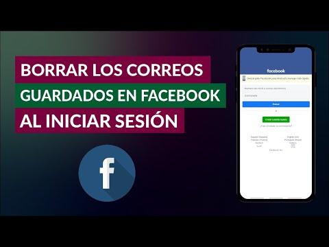 Cómo Borrar los Correos Guardados en Facebook al Iniciar Sesión