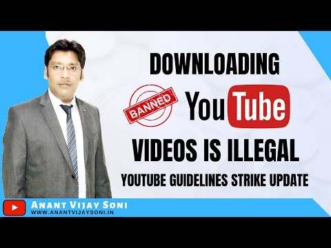 Downloading Youtube videos is ILLEGAL - Youtube Guidelines Strike Updates - Youtube Creators - Hindi