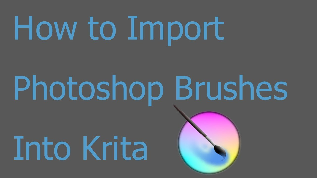 How to import Photoshop Brushes into Krita