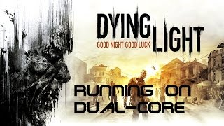 play all latest games {watch dogs,fifa 15,dying light}in dual core smoothly without lagging