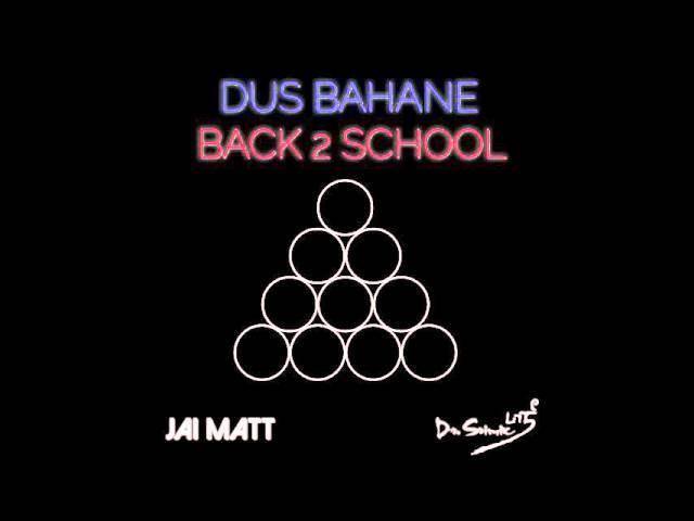 Dus Bahane - Hindi/English Mashup | Jai Matt & Dr. Srimix