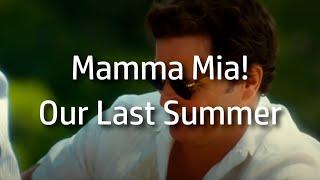 Mamma Mia! | Our Last Summer {lyrics}